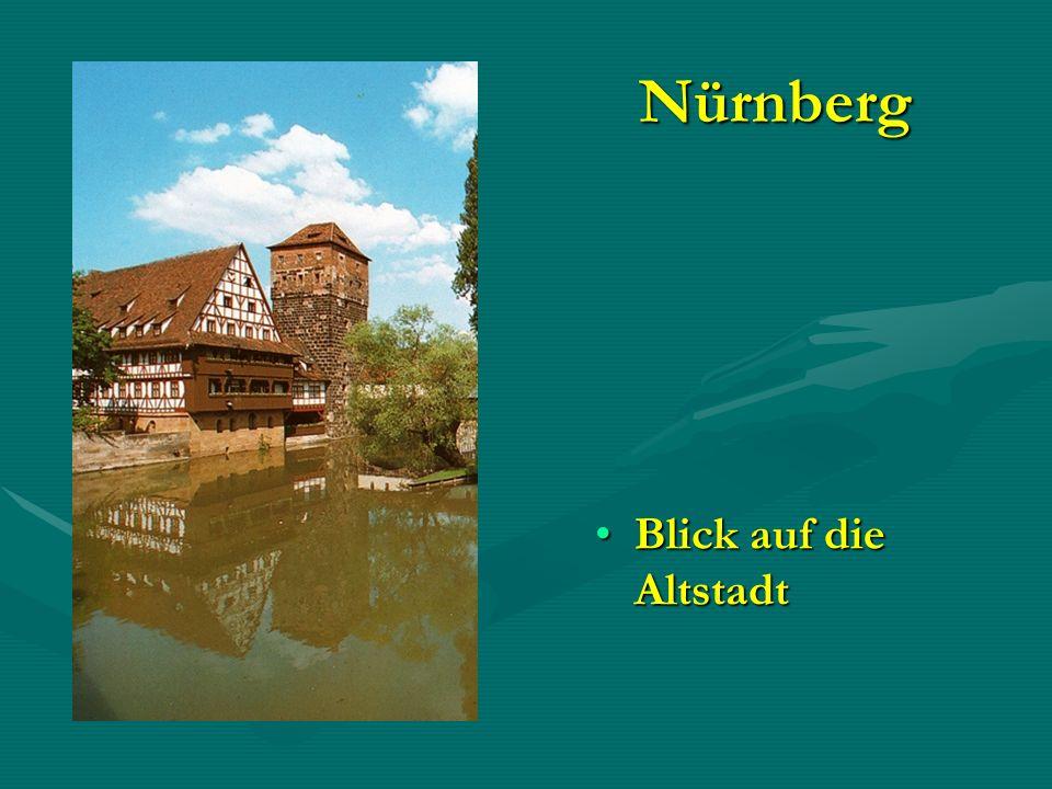 Nürnberg Blick auf die AltstadtBlick auf die Altstadt