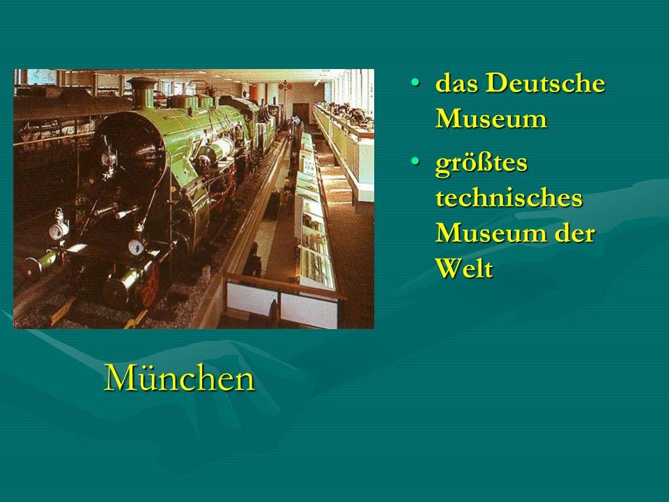 München das Deutsche Museumdas Deutsche Museum größtes technisches Museum der Weltgrößtes technisches Museum der Welt