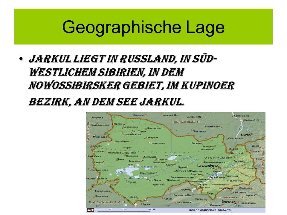 Geographische Lage Jarkul liegt in Russland, in süd- westlichem Sibirien, in dem Nowossibirsker Gebiet, im Kupinoer Bezirk, an dem See Jarkul.Jarkul l