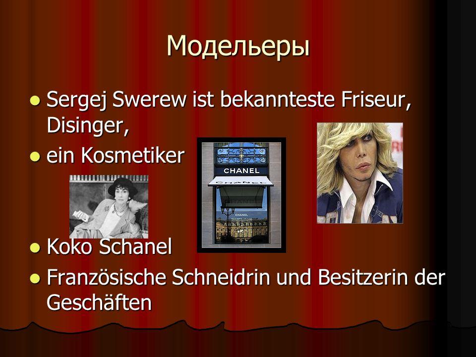 Модельеры Sergej Swerew ist bekannteste Friseur, Disinger, Sergej Swerew ist bekannteste Friseur, Disinger, ein Kosmetiker ein Kosmetiker Koko Schanel