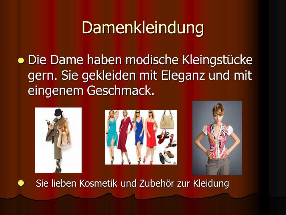 Damenkleindung Die Dame haben modische Kleingstüсke gern. Sie gekleiden mit Eleganz und mit eingenem Geschmack. Die Dame haben modische Kleingstüсke g