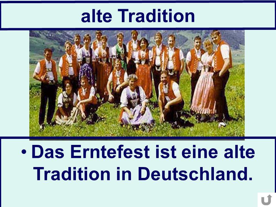 alte Tradition Das Erntefest ist eine alte Tradition in Deutschland.