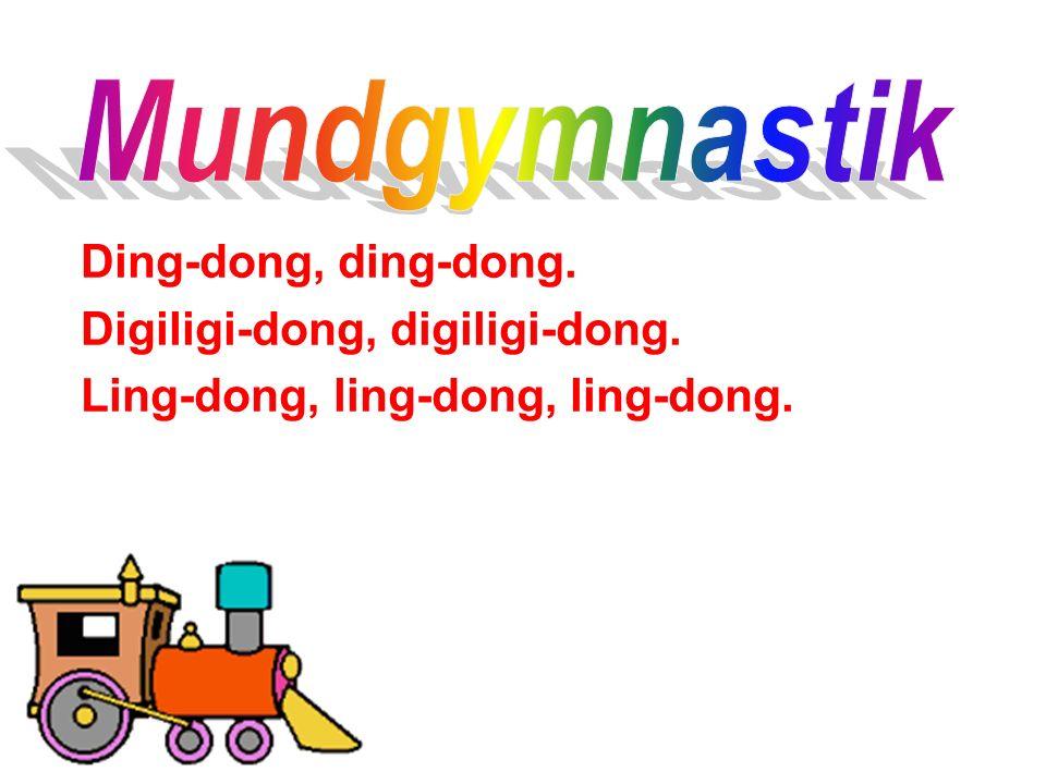 Ding-dong, ding-dong. Digiligi-dong, digiligi-dong. Ling-dong, ling-dong, ling-dong.