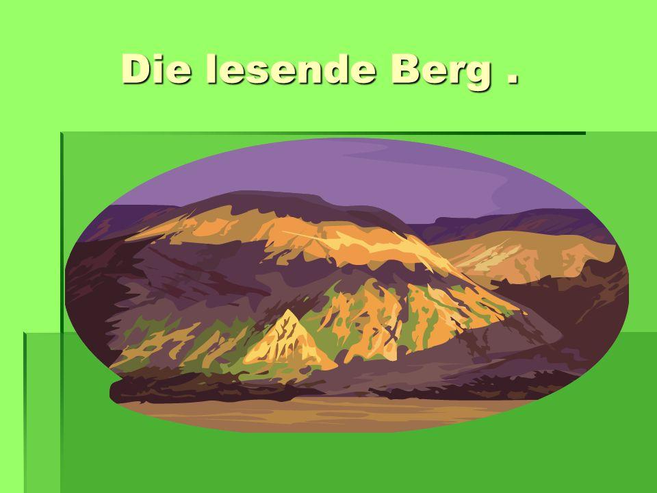 Die lesende Berg. Die lesende Berg.