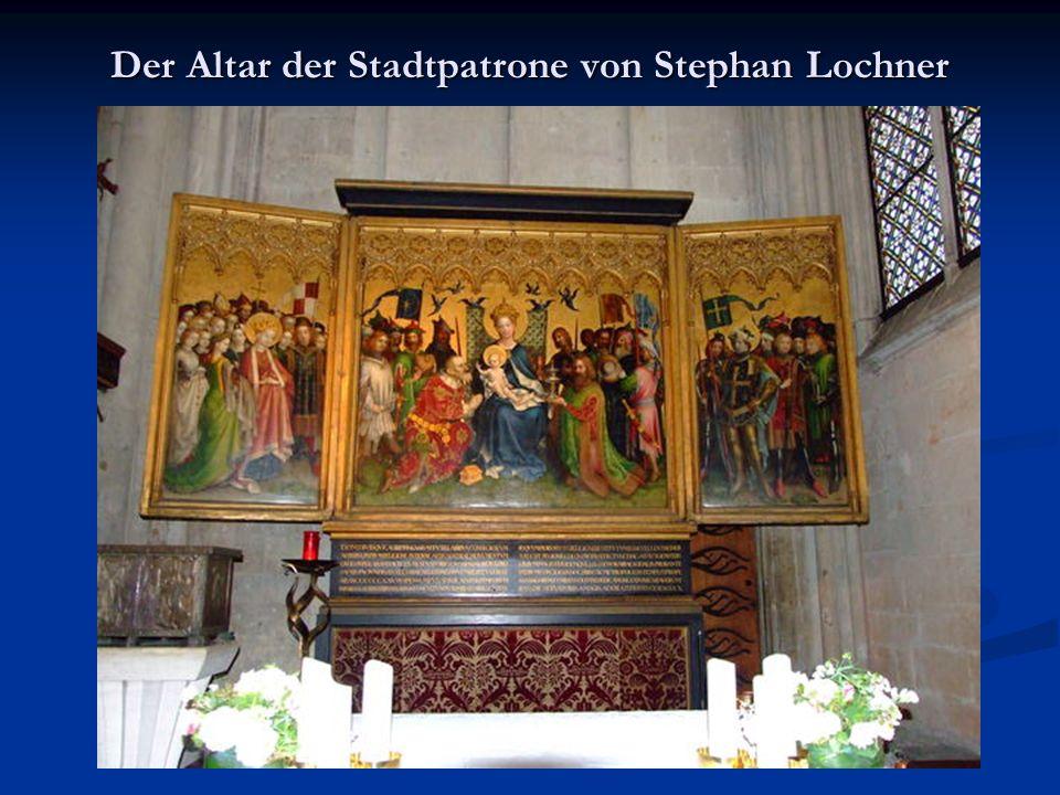 Der Altar der Stadtpatrone von Stephan Lochner