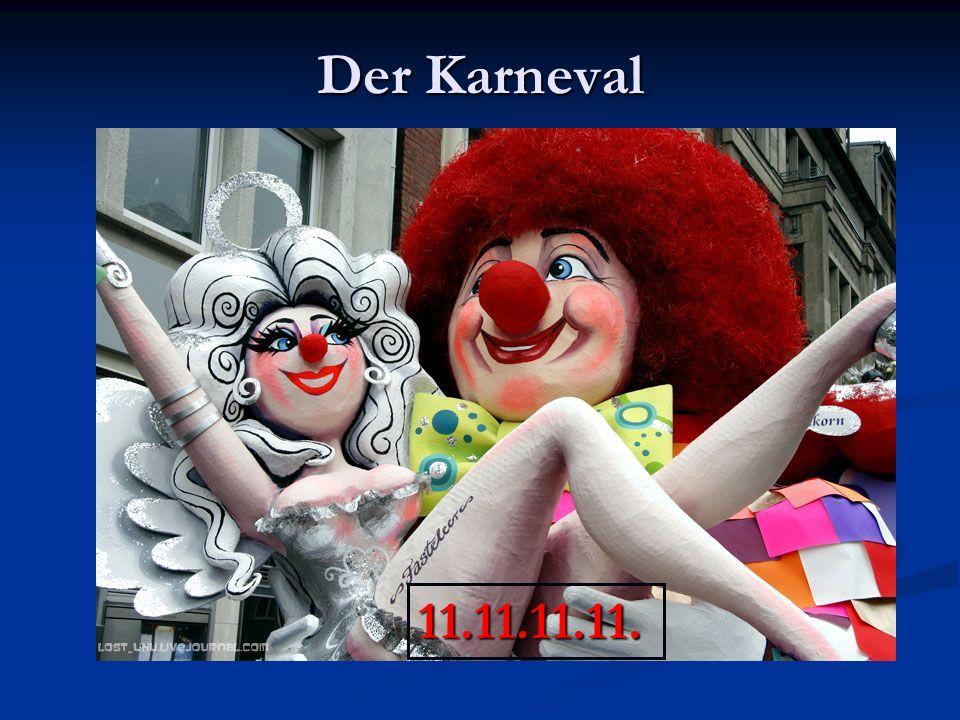 Der Karneval 11.11.11.11.