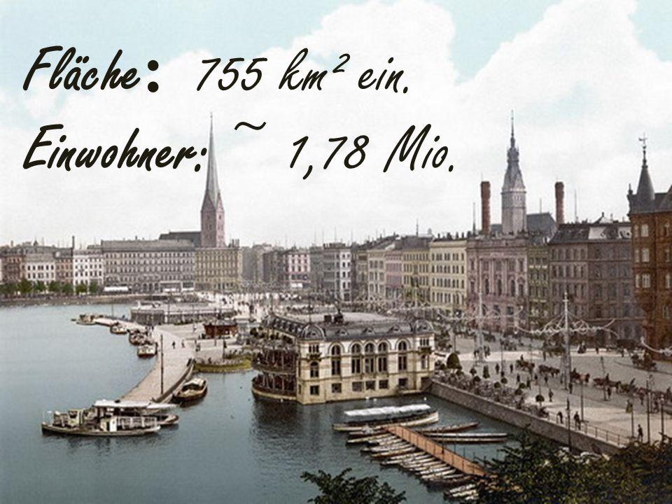 Fläche : 755 km² ein. Einwohner: ~ 1,78 Mio.