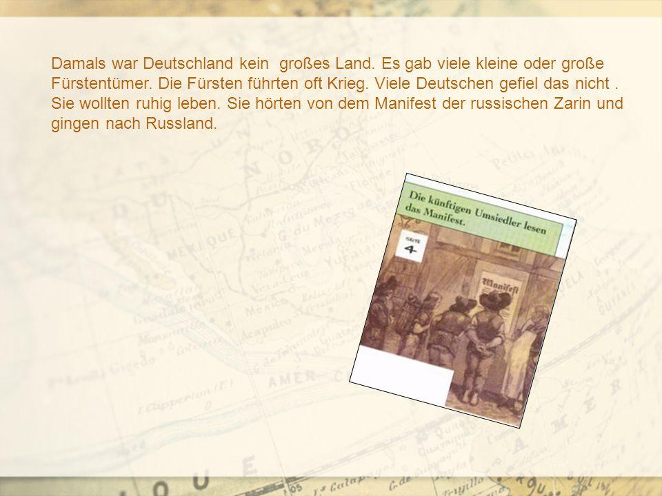 Damals war Deutschland kein großes Land. Es gab viele kleine oder große Fürstentümer.