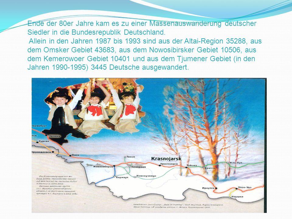 Ende der 80er Jahre kam es zu einer Massenauswanderung deutscher Siedler in die Bundesrepublik Deutschland. Allein in den Jahren 1987 bis 1993 sind au