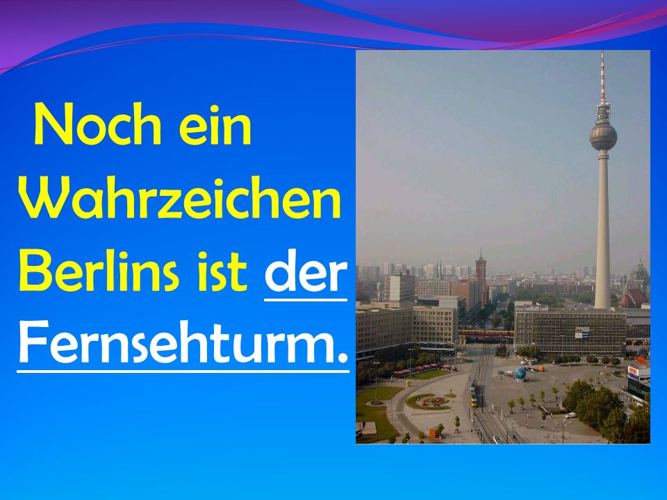 Der Fernsehturm liegt am Alexanderplatz und ist 365 Meter hoch.