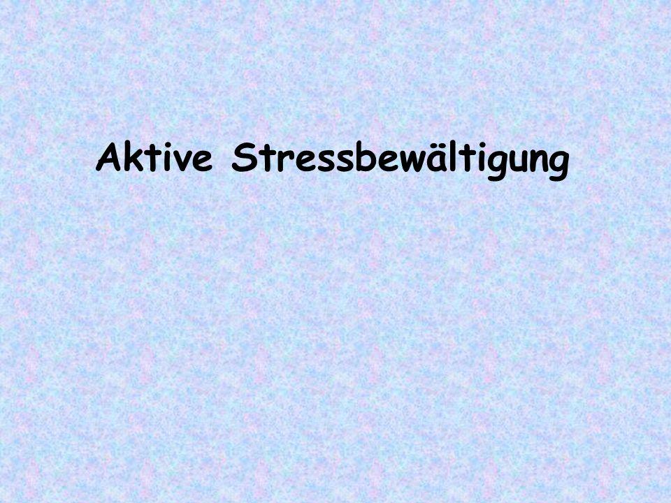 Aktive Stressbewältigung