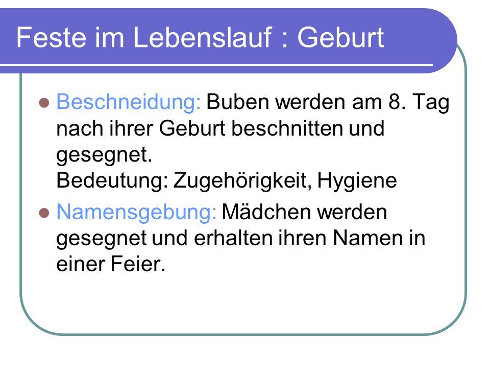 Feste im Lebenslauf : Geburt Beschneidung: Buben werden am 8.