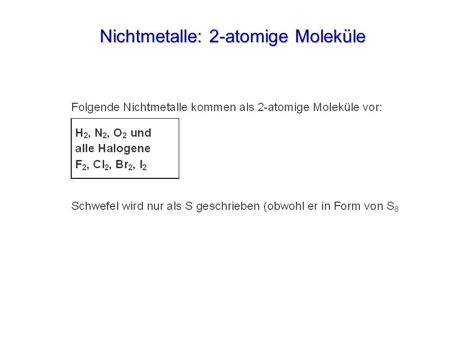 Nichtmetalle: 2-atomige Moleküle