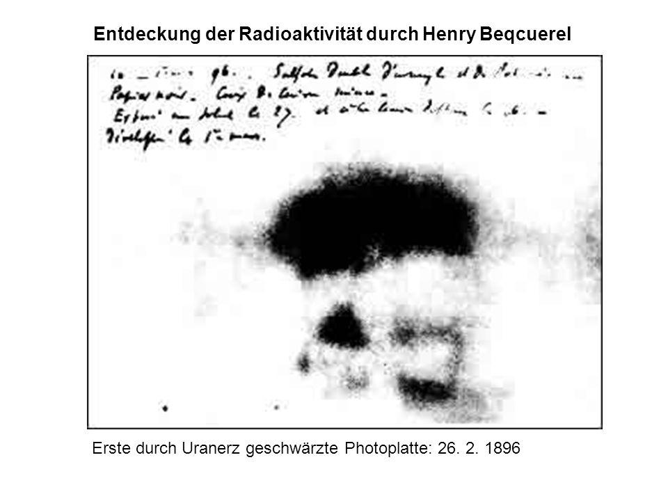 Erste durch Uranerz geschwärzte Photoplatte: 26. 2. 1896 Entdeckung der Radioaktivität durch Henry Beqcuerel