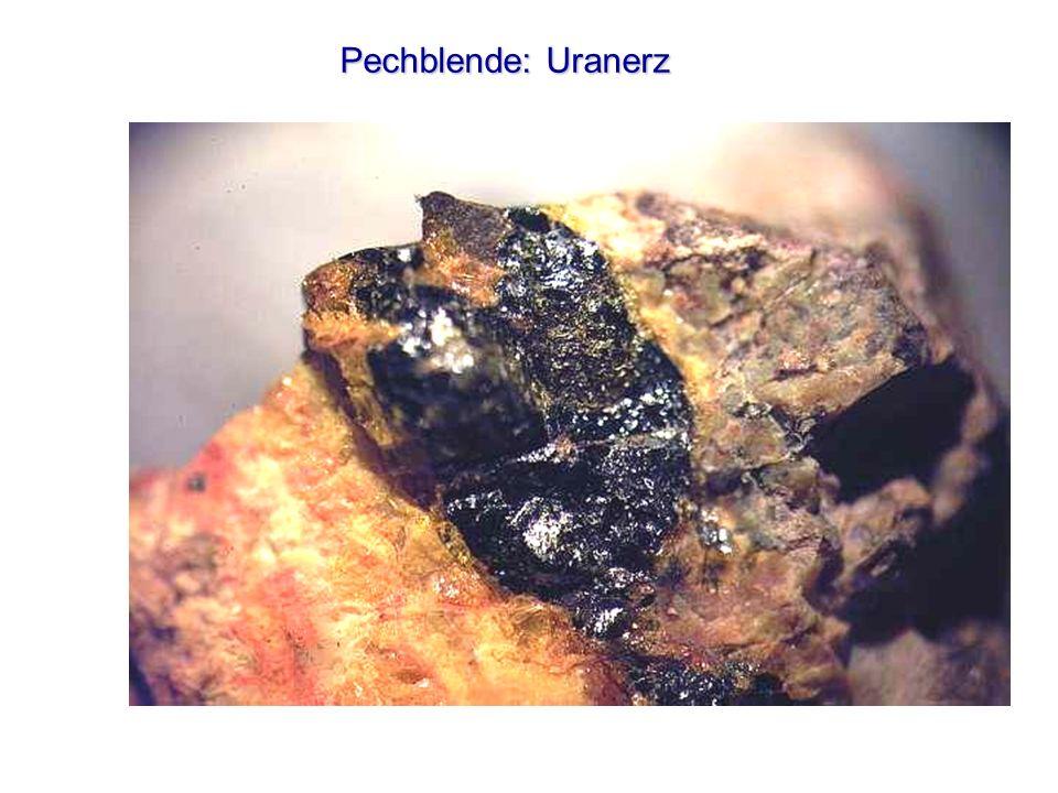 Pechblende: Uranerz