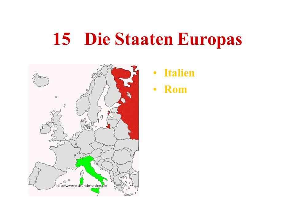 15 Die Staaten Europas Italien Rom