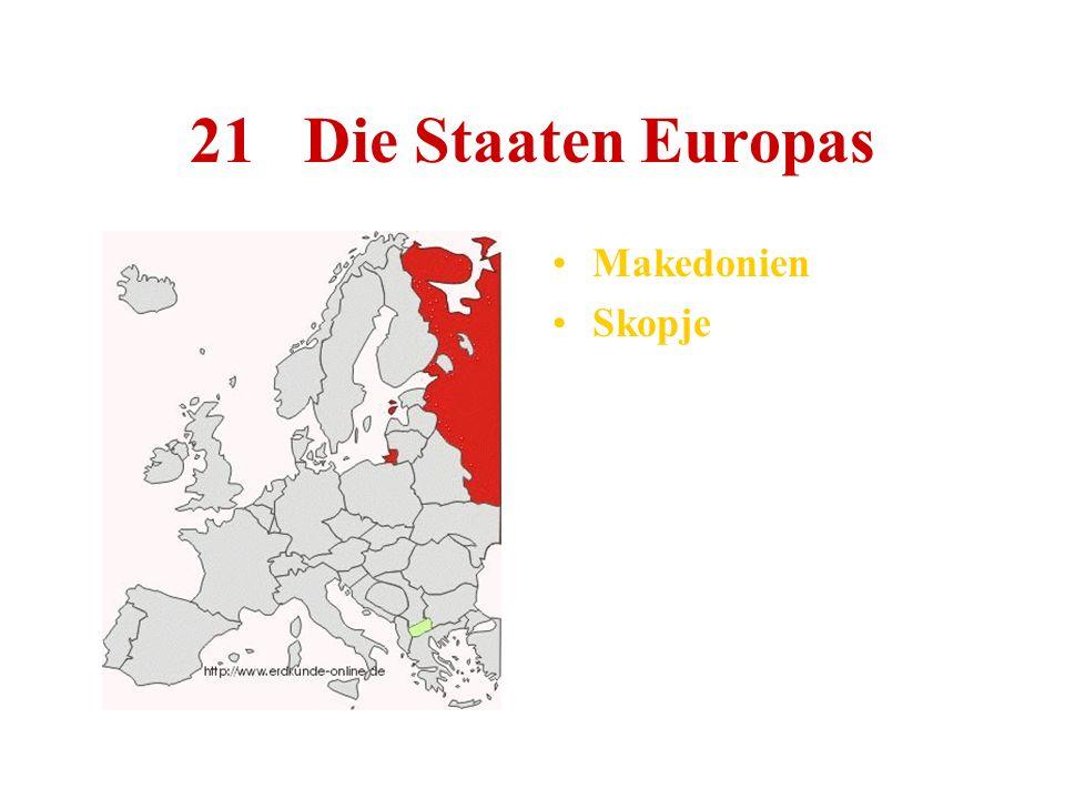 21 Die Staaten Europas Makedonien Skopje