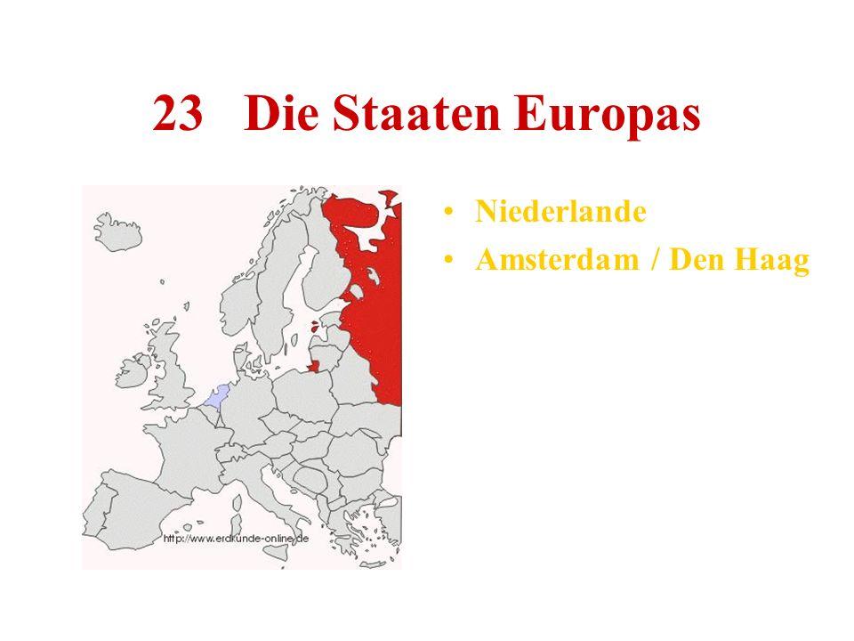 23 Die Staaten Europas Niederlande Amsterdam / Den Haag