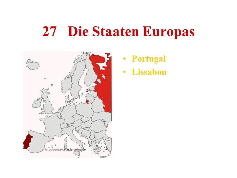 27 Die Staaten Europas Portugal Lissabon
