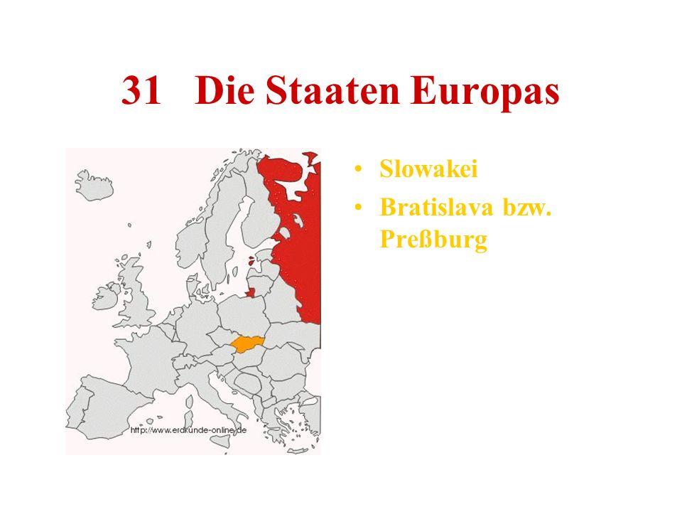 31 Die Staaten Europas Slowakei Bratislava bzw. Preßburg