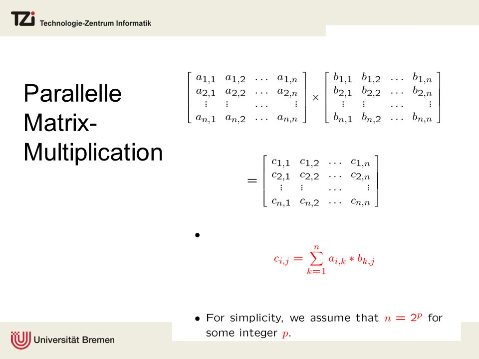 Parallelle Matrix- Multiplication