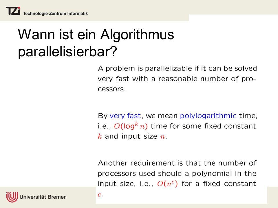 Wann ist ein Algorithmus parallelisierbar?