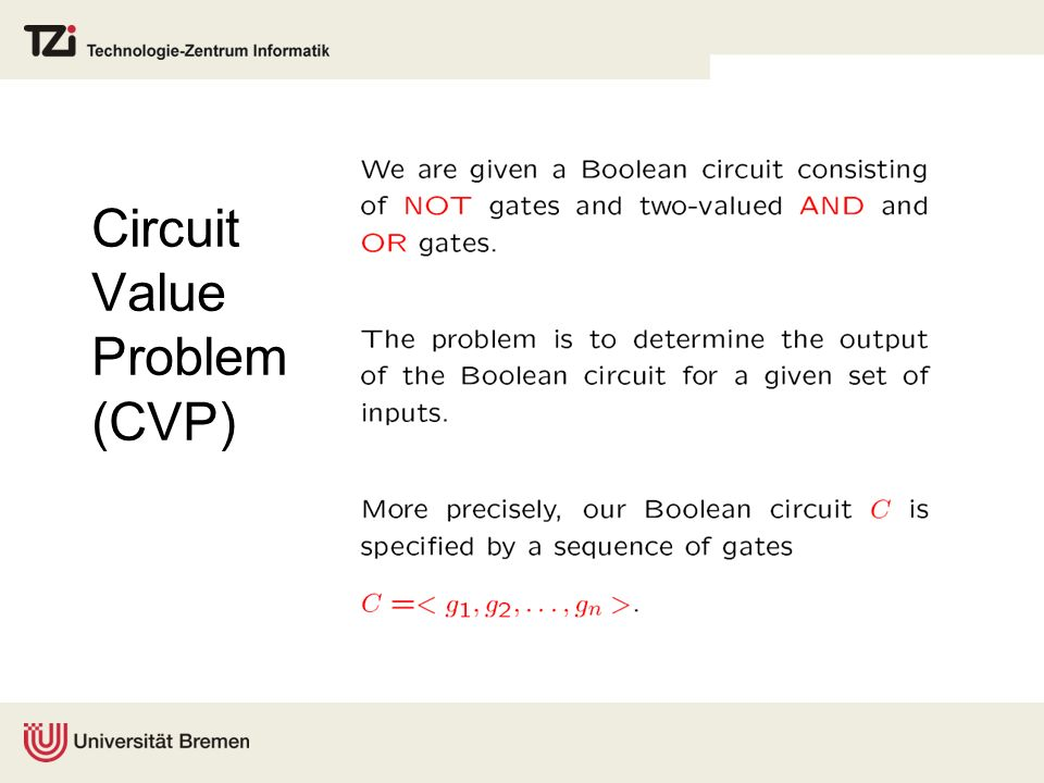 Circuit Value Problem (CVP)