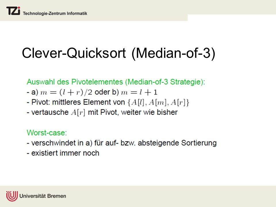 Clever-Quicksort (Median-of-3)