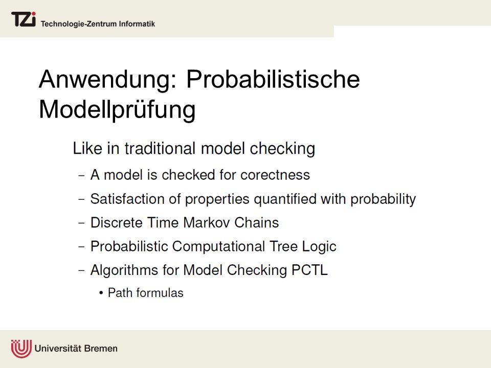 Anwendung: Probabilistische Modellprüfung