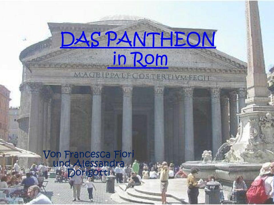 DAS PANTHEON in Rom Von Francesca Fiori und Alessandra Dorigotti