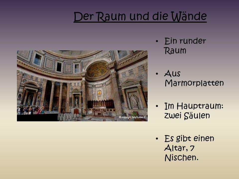 Ein runder Raum Aus Marmorplatten Im Hauptraum: zwei Säulen Es gibt einen Altar, 7 Nischen. Der Raum und die Wände