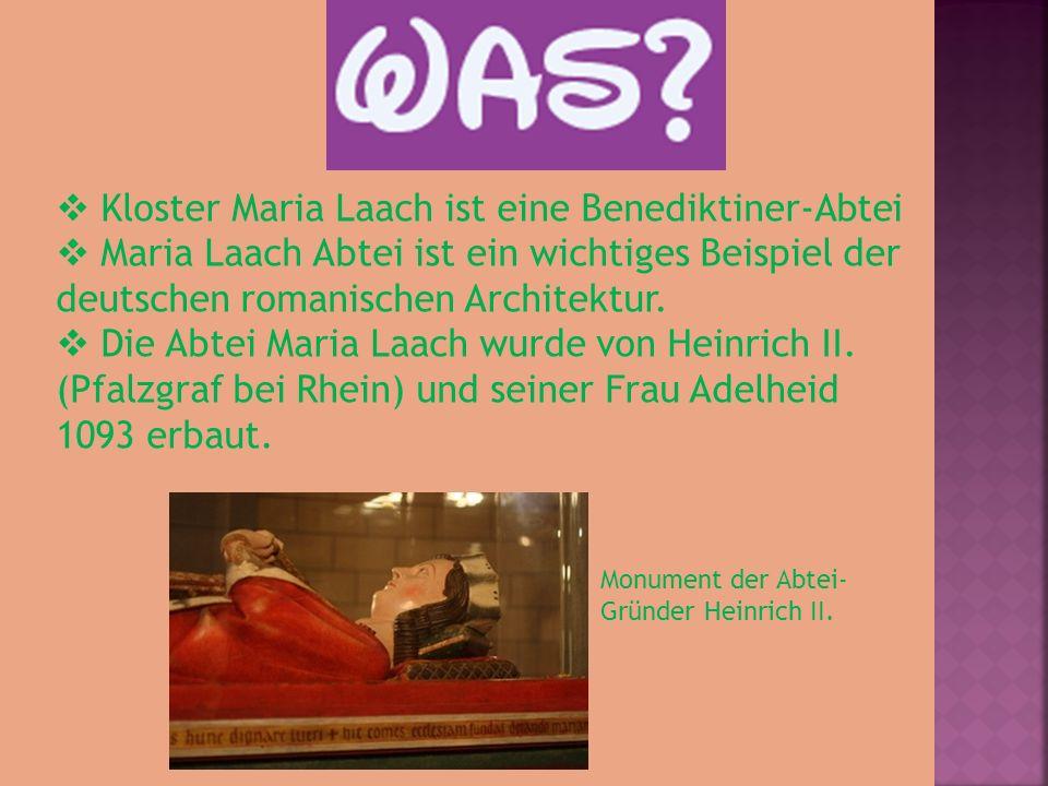 Kloster Maria Laach ist eine Benediktiner-Abtei Maria Laach Abtei ist ein wichtiges Beispiel der deutschen romanischen Architektur.