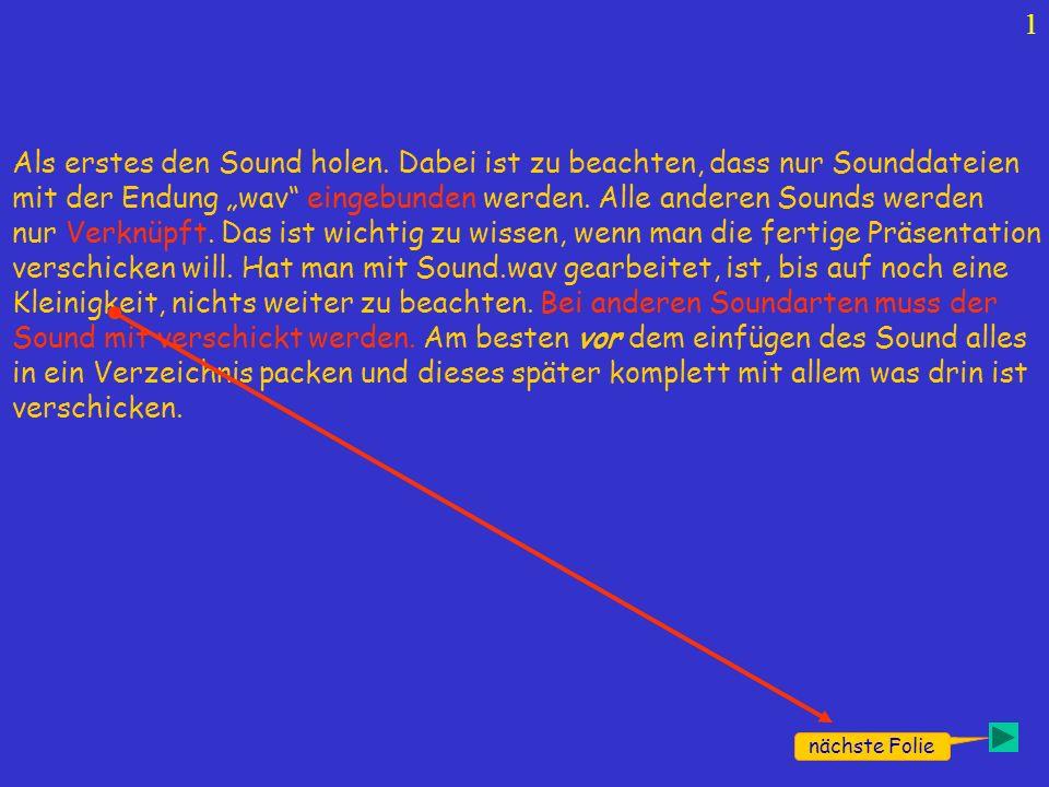 Wie wird es gemacht Hallo, ich brauche mal Rat. Ich hab eine Präsi erstellt und möchte ein Lied im Hintergrund laufen lassen (mp3 oder wav). Das Erzeu