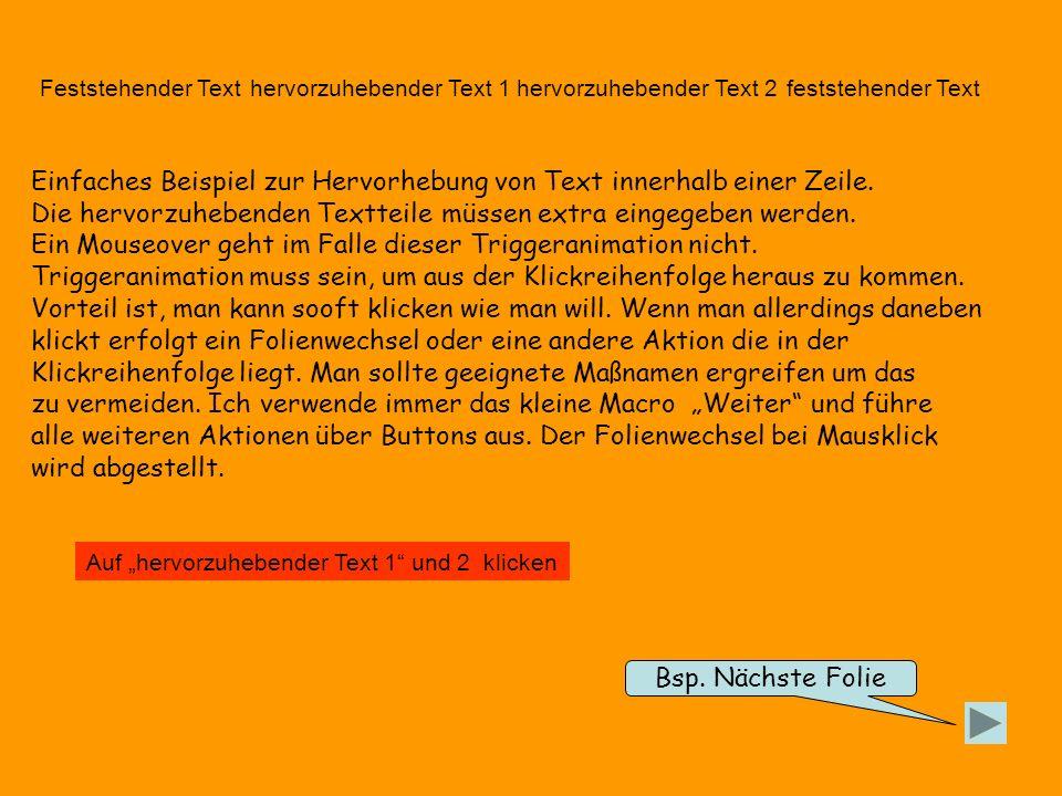 Feststehender Text hervorzuhebender Text 1 feststehender Text hervorzuhebender Text 2 Einfaches Beispiel zur Hervorhebung von Text innerhalb einer Zeile.