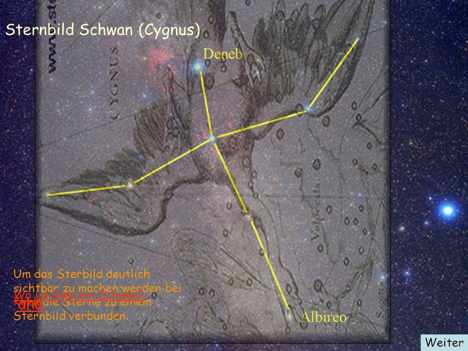 Deneb Albireo Sternbild Schwan (Cygnus) Um das Sterbild deutlich sichtbar zu machen werden bei Klick die Sterne zu einem Sternbild verbunden. Wo ist h