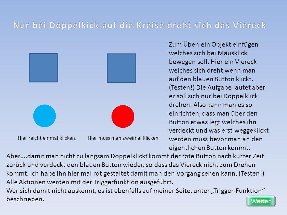 Eine weitere Möglichkeit ist, den roten Button 100% Transparent, nicht ohne Füllung!!, zu machen, dann sieht man nur den darunterliegenden Button und die Täuschung ist fast perfekt.