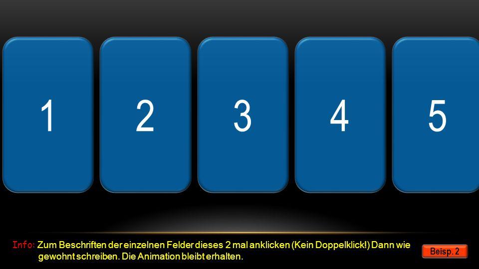 123456789101213141516171819 Weiter Info: Zum Beschriften der einzelnen Felder dieses 2 mal anklicken (Kein Doppelklick!) Dann wie gewohnt schreiben. D