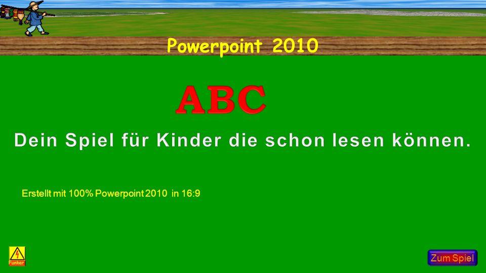 Powerpoint 2010 Zum Spiel Funker Erstellt mit 100% Powerpoint 2010 in 16:9