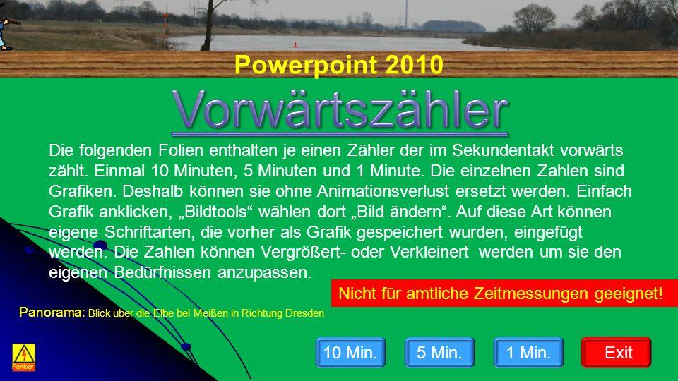 Powerpoint 2010 Funker Die folgenden Folien enthalten je einen Zähler der im Sekundentakt vorwärts zählt. Einmal 10 Minuten, 5 Minuten und 1 Minute. D