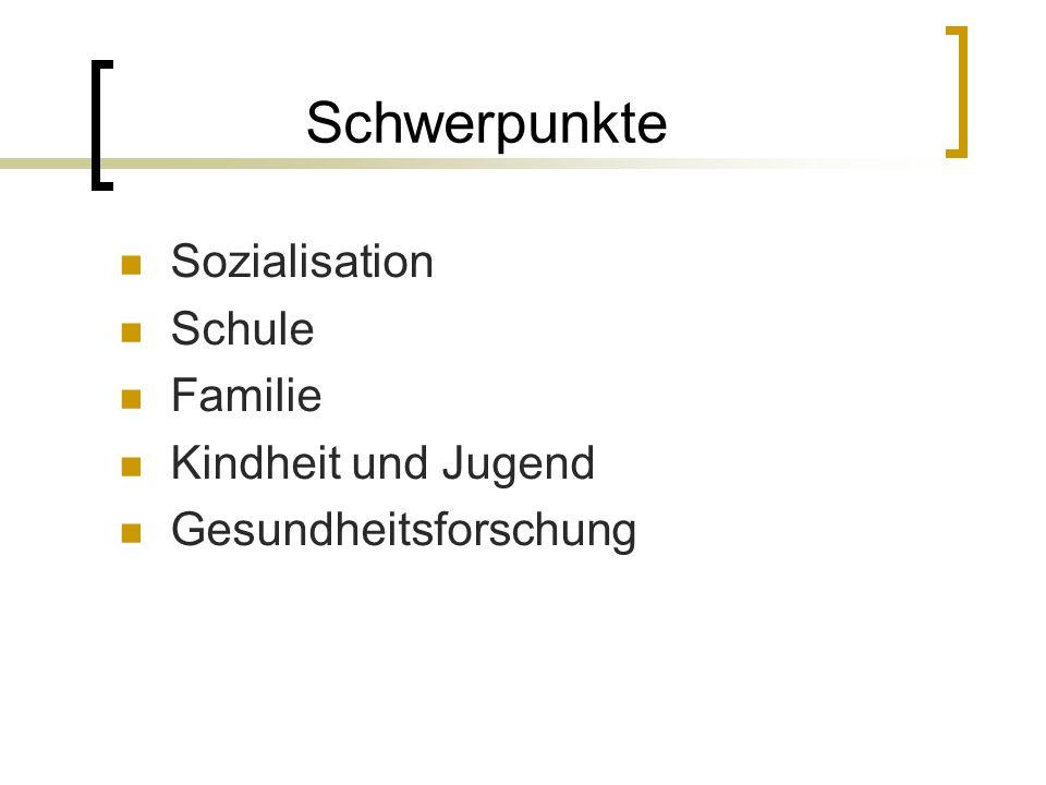 Sozialisation Schule Familie Kindheit und Jugend Gesundheitsforschung Schwerpunkte