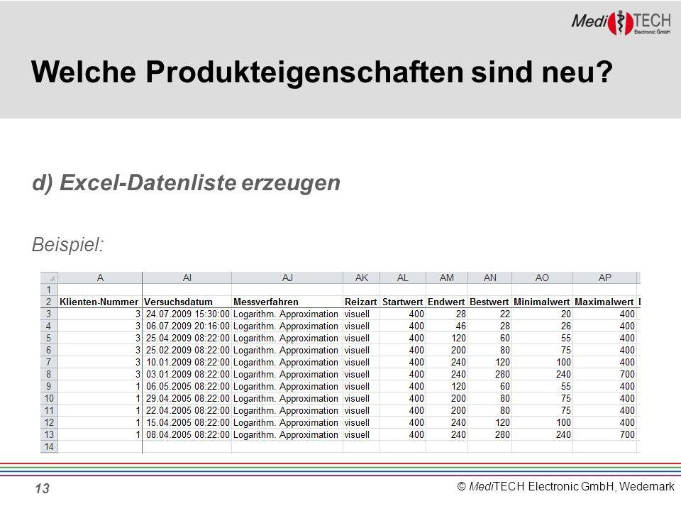 © MediTECH Electronic GmbH, Wedemark 13 Welche Produkteigenschaften sind neu.