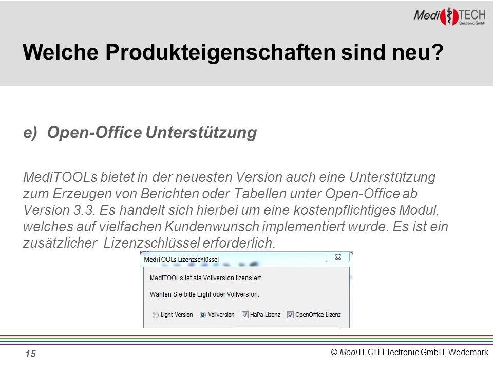 © MediTECH Electronic GmbH, Wedemark 15 Welche Produkteigenschaften sind neu.