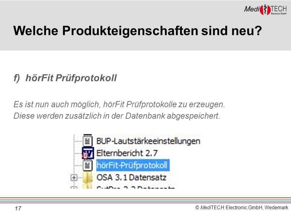 © MediTECH Electronic GmbH, Wedemark 17 Welche Produkteigenschaften sind neu.