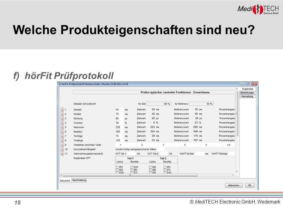 © MediTECH Electronic GmbH, Wedemark 18 Welche Produkteigenschaften sind neu.