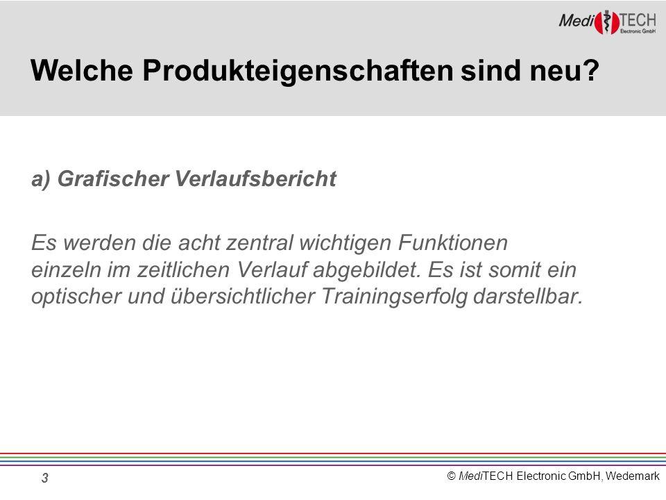 © MediTECH Electronic GmbH, Wedemark 3 Welche Produkteigenschaften sind neu.