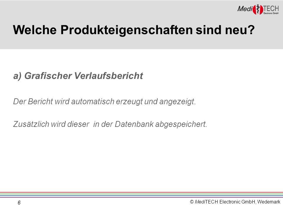 © MediTECH Electronic GmbH, Wedemark 6 Welche Produkteigenschaften sind neu.