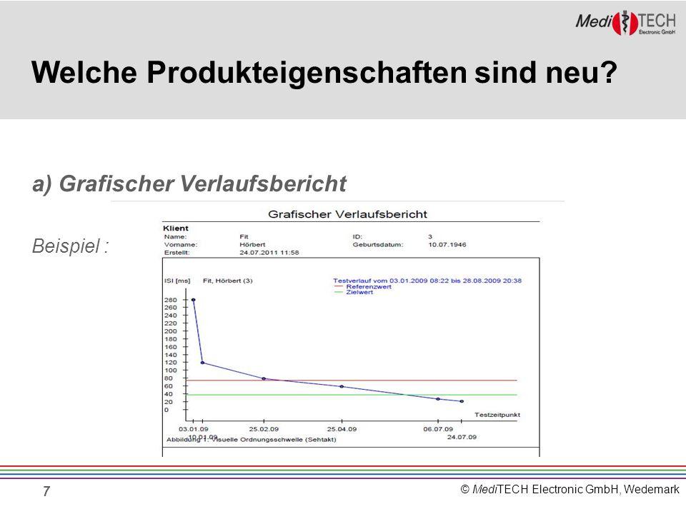 © MediTECH Electronic GmbH, Wedemark 7 Welche Produkteigenschaften sind neu.