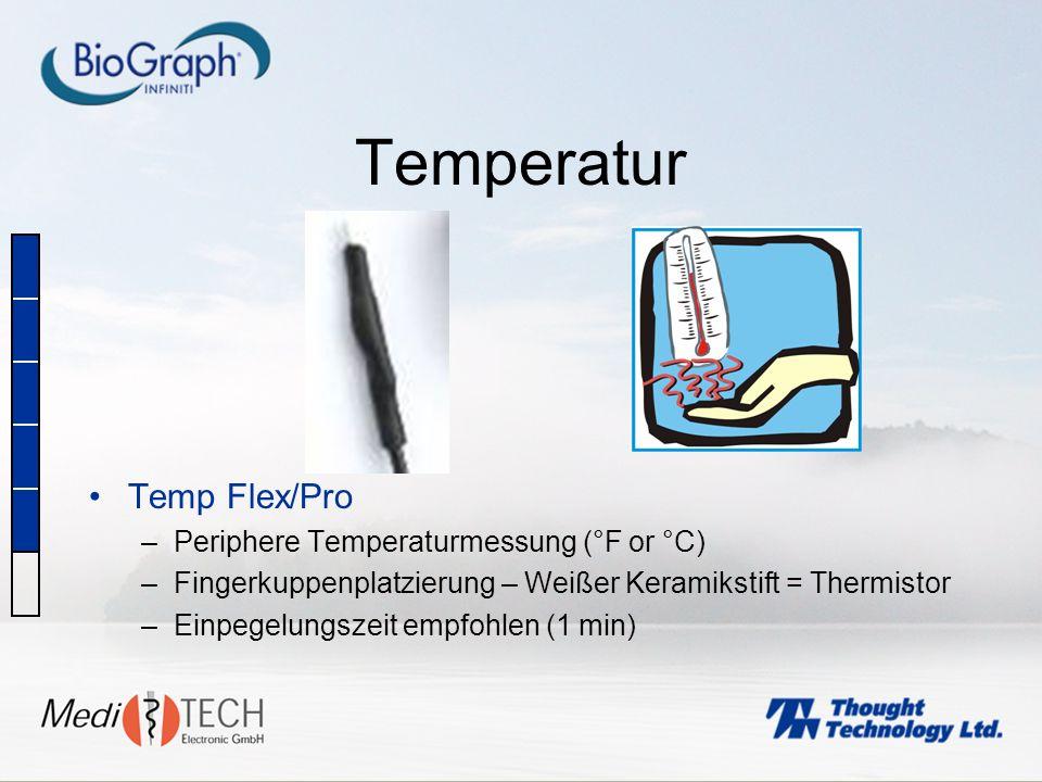 Temperatur Temp Flex/Pro –Periphere Temperaturmessung (°F or °C) –Fingerkuppenplatzierung – Weißer Keramikstift = Thermistor –Einpegelungszeit empfohl