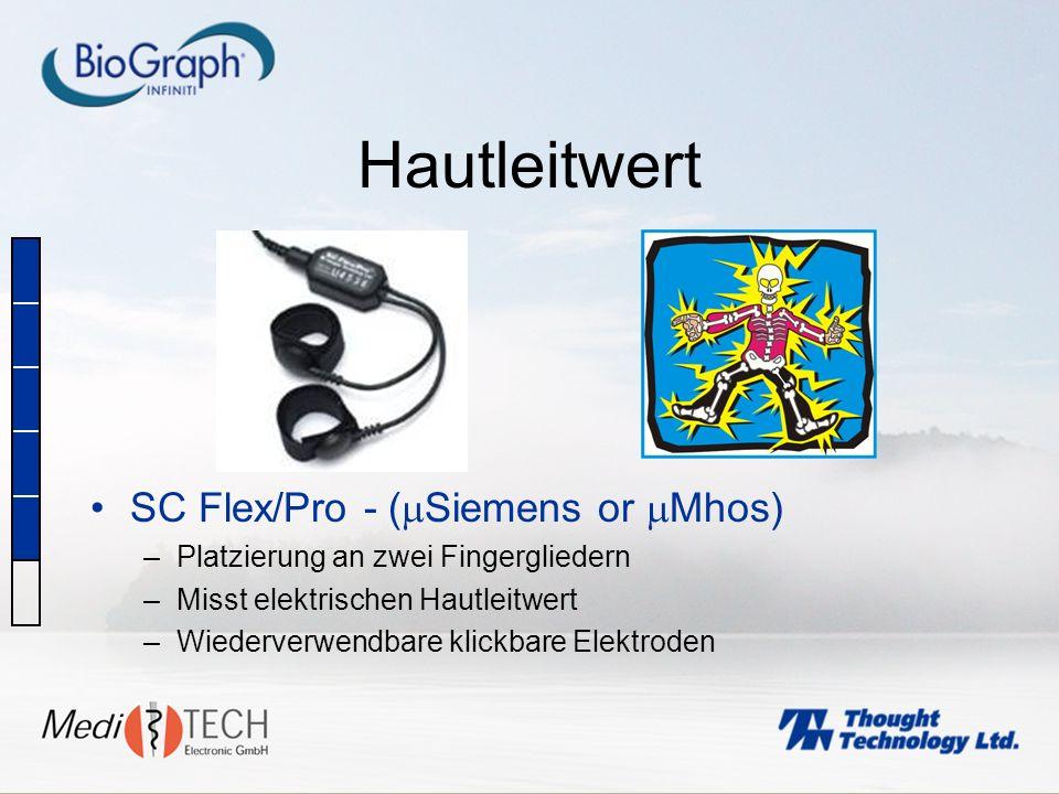 Hautleitwert SC Flex/Pro - ( Siemens or Mhos) –Platzierung an zwei Fingergliedern –Misst elektrischen Hautleitwert –Wiederverwendbare klickbare Elektr