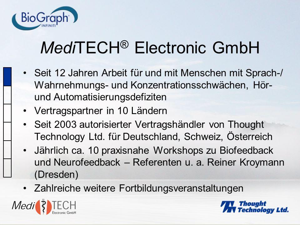 MediTECH ® Electronic GmbH Seit 12 Jahren Arbeit für und mit Menschen mit Sprach-/ Wahrnehmungs- und Konzentrationsschwächen, Hör- und Automatisierung